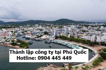 Thành lập công ty trọn gói tại Phú Quốc